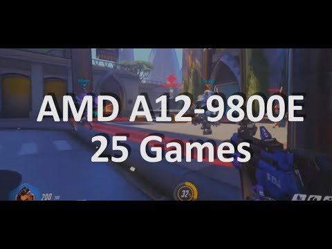 Gaming on AMD A12-9800E APU Part 1. 20 Games Test. AMD 12-9800E Review