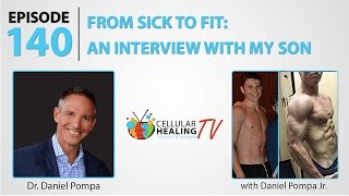 From Sick To Fit: An Interview With My Son - CHTV 140