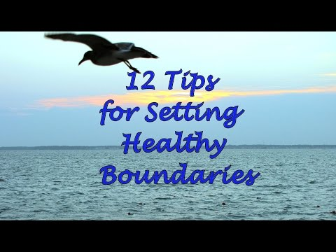 12 Tips for Setting Healthy Boundaries