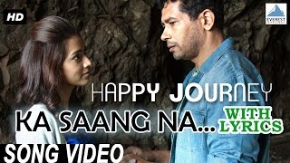 Ka Sang Na With Lyrics | Happy Journey - Marathi Movie | Full Song | Atul Kulkarni, Pallavi Subhash