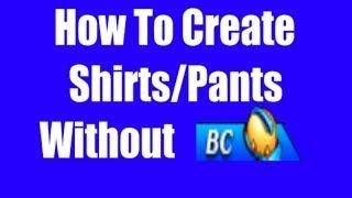 How to create a free t shirt on roblox without bc tbc or obc on ipad/phone