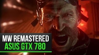 COD MW Remastered | Ultra | Asus GTX 780 DCUII | Intel core i5 4670K