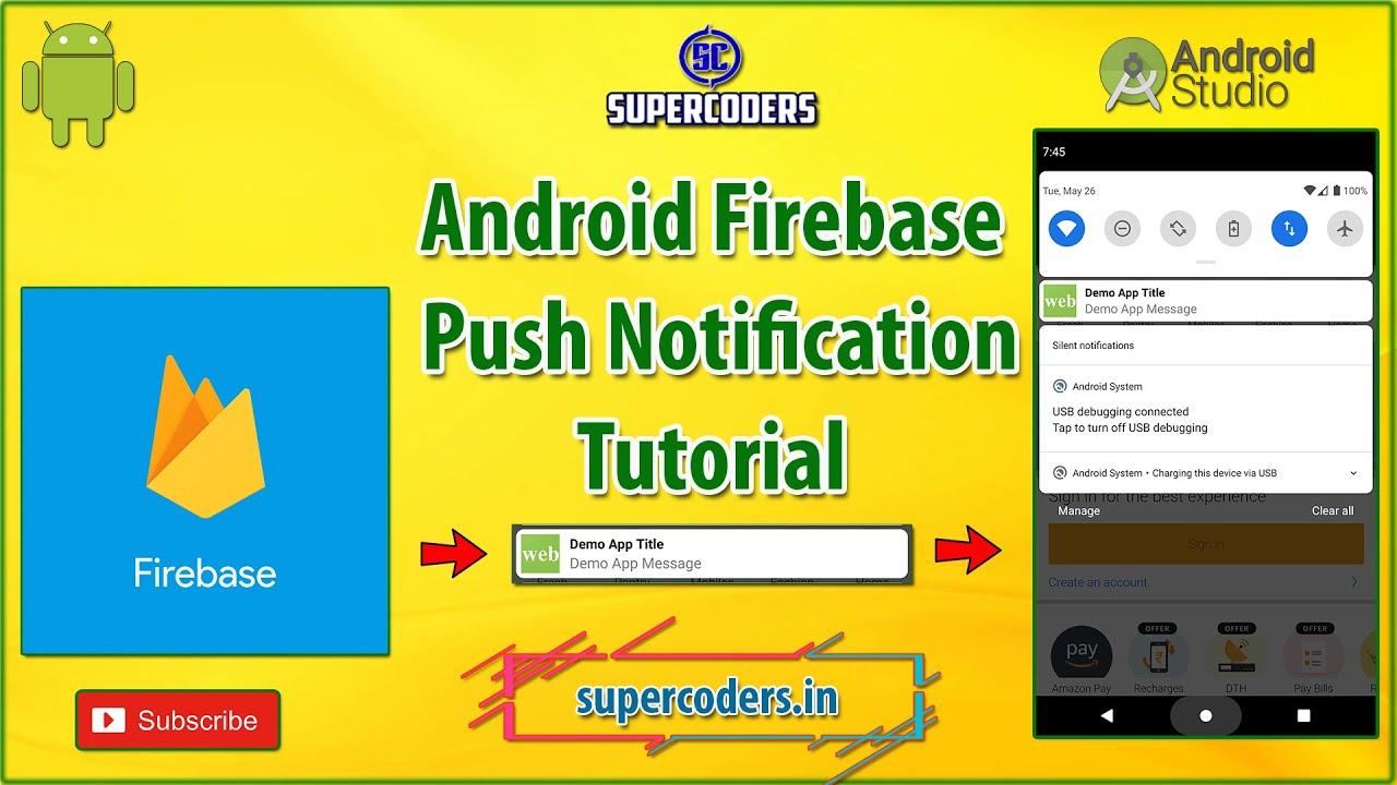 Android Push Notification Tutorial (Firebase Notification