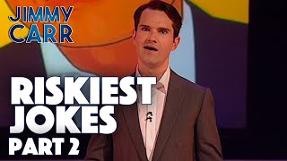 Riskiest Jokes - VOL. 2 | Jimmy Carr