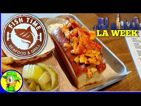 Fish Time - Seafood & Grill | LA Week | Episode #1 🐟🦀