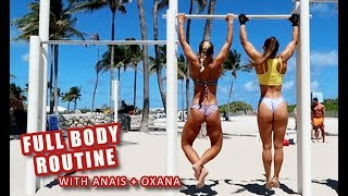 FULL BODY ROUTINE | WITH ANAIS AND OXANA