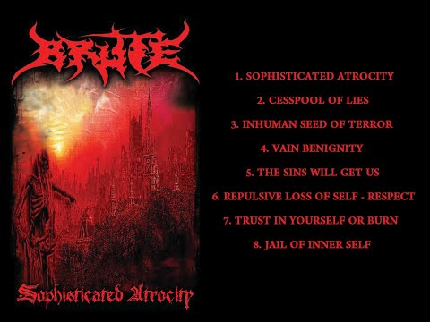 BRUTE - Sophisticated Atrocity (Full Album)