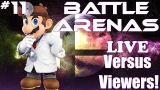Battle Arenas vs. Viewers | Super Smash Bros. Ultimate LIVE #11