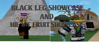 Black Leg Showcase And Hie Hie fruit showcase | (Roblox Steve's One Piece)