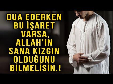Dua Ederken Bu İşaret Varsa,Allah'ın Sana Kızgın Olduğunu Bilmelisin