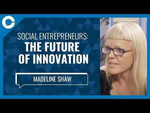 Madeleine Shaw: Social Entrepreneurialism