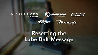 Treadmill Reset the Lube Belt Message
