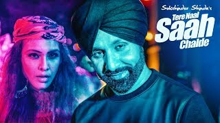 Sukshinder Shinda: Tere Naal Saah Chalde (Full Song) New Punjabi Songs 2017 | T Series