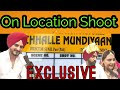 Challe Mundiyan On Location Shoot || Ammy Virk ,Kulwinder Billa , Mandy Takhar || Part 1 Mp3