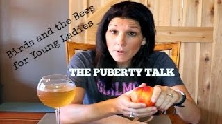 The Birds and The Bees: Puberty Talk for Girls
