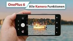 OnePlus 6 Kamera App: Alle Funktionen, Tipps und Tricks | deutsch
