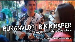 Verrell Bramasta & Natasha Wilona Spot Vlog ft. Domino Cake & Verrell's Cake
