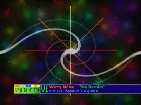 03 - Wizzy Noise - No Results