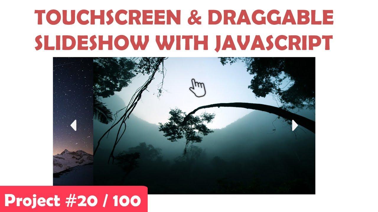 Draggable & Touchscreen Slideshow With Vanilla JavaScript