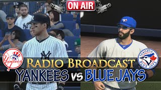 MLB 14 The Show: New York Yankees vs Toronto Blue Jays - Radio Broadcast (MLB 14 w/ Updated Rosters)