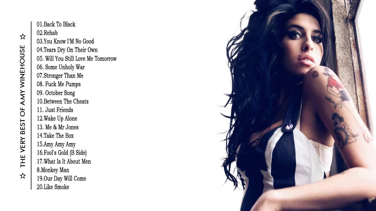 Amy Winehouse Best Of ... Amy Winehouse Songs