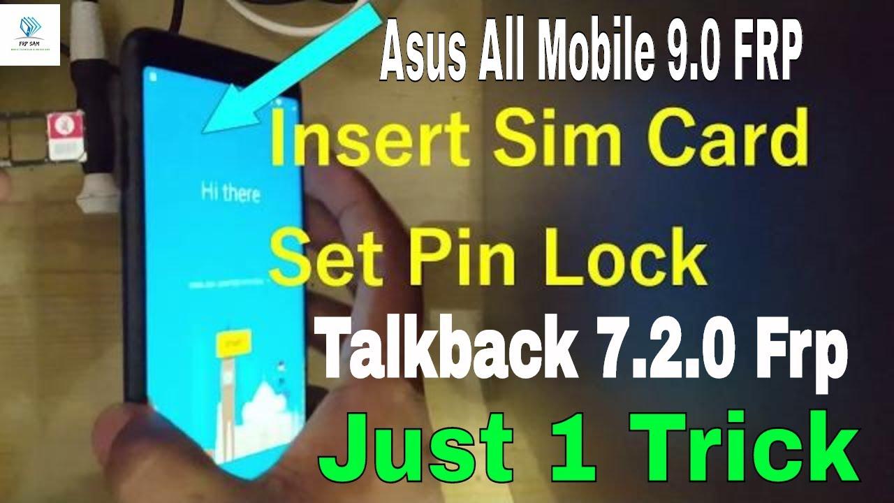 Bypass Google Account Asus ZenFone All Model 9 0 `FRP Talkback 7 2 0` 100%  Done
