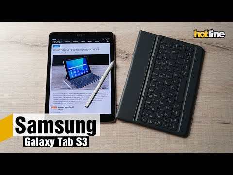 Samsung Galaxy Tab S3 — опыт использования планшета