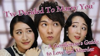 """I've Decided to Marry You"" / ミュージカル「A Gentleman's Guide to ..."