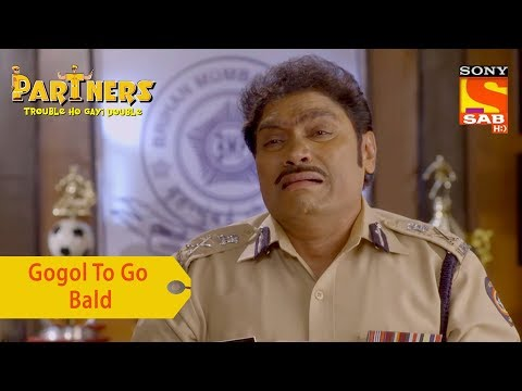 Your Favorite Character | Gogol To Go Bald | Partners Trouble Ho Gayi Double