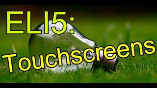 ELI5: Wie funktionieren Touchscreens?!