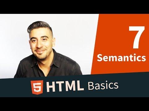 HTML Basics: 7. HTML Semantics