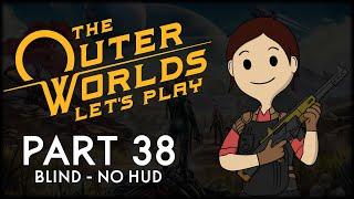 The Outer Worlds #38 - Living is Overrated Anyway (Let's Play)