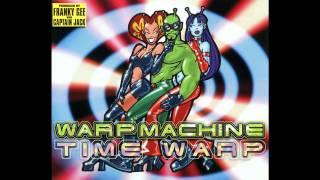 Warp Machine - Time Warp (Radio Edit)