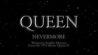 Watch Queen Nevermore video