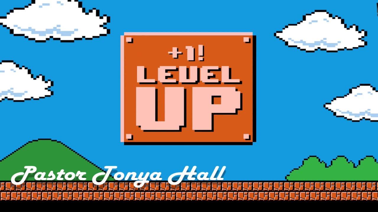 Level up~ Pastor Tonya Hall