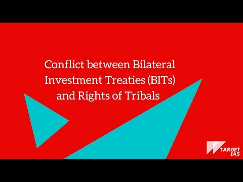 Conflict between Bilateral Investment Treaties (BITs) and Rights of Tribals