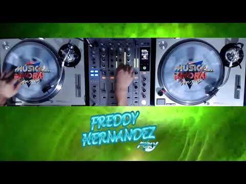 MUSICA AHORA BY FREDDY HDZ 07/06/21