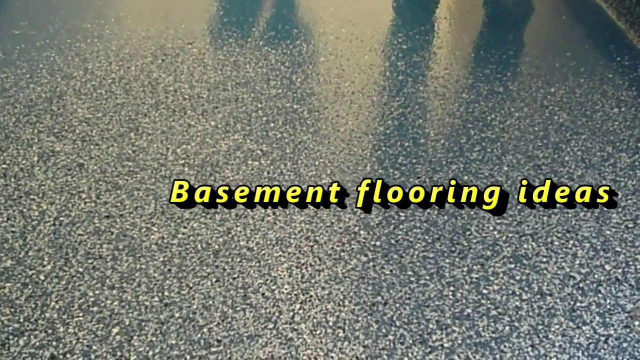 Basement Flooring Ideas Cheap Basement Floor Options YouTube - Flooring options for basements that get water