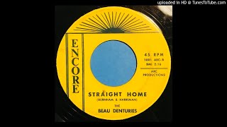The Beau Denturies - Straight Home - Encore (Garage Punk Frat Fuzz)
