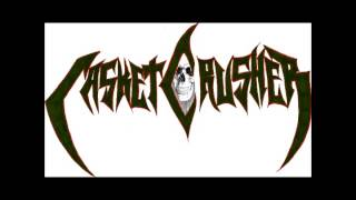 Casket Crusher - Grasping the Power of Satan