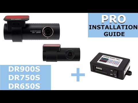 BlackVue DR750S, DR650S And Power Magic Pro – Installation Guide