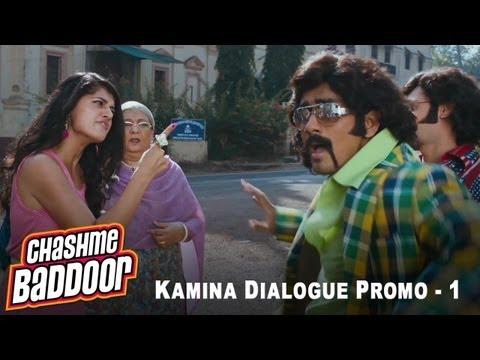 Kamina Dialogue Promo 1   Chashme Baddoor