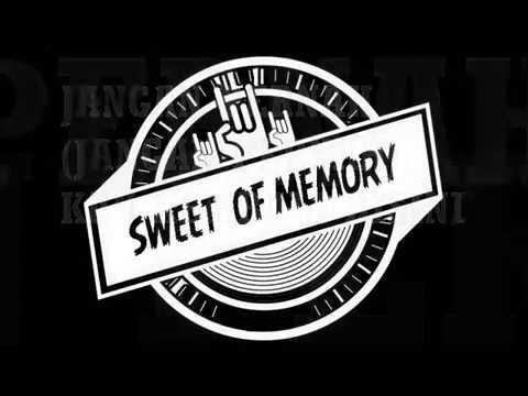 Sweet Of Memory - Sahabat (OFFICIAL LYRIC VIDIO)