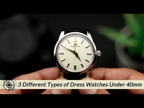 3 Different Types Of Dress Watches Under 40mm Watch Review (Grand Seiko, IWC, Jaeger LeCoultre)