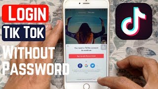 How To Login To Tik Tok Without Password