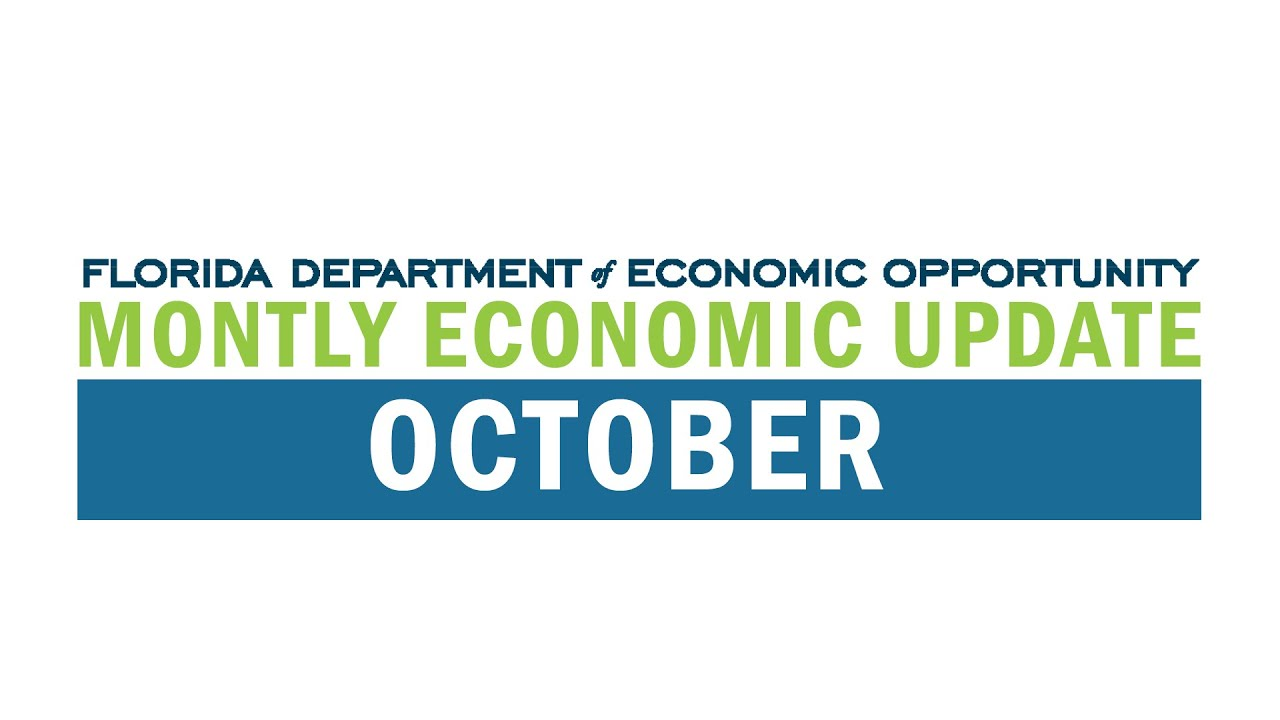 The Florida Department of Economic Opportunity Monthly Economic Update