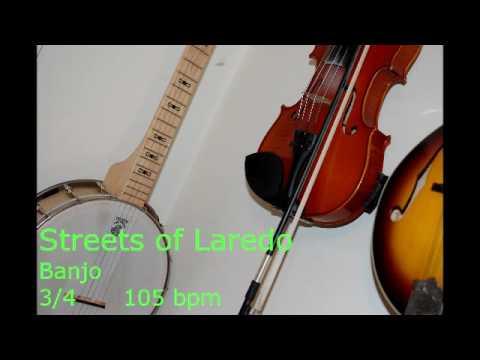 Streets of Laredo banjo 3l4 105 bpm
