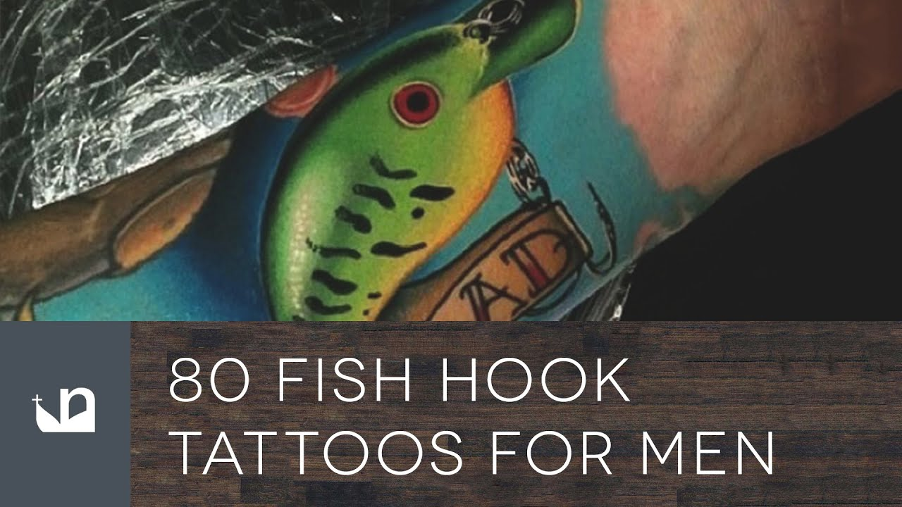 80 Fish Hook Tattoos For Men - YouTube