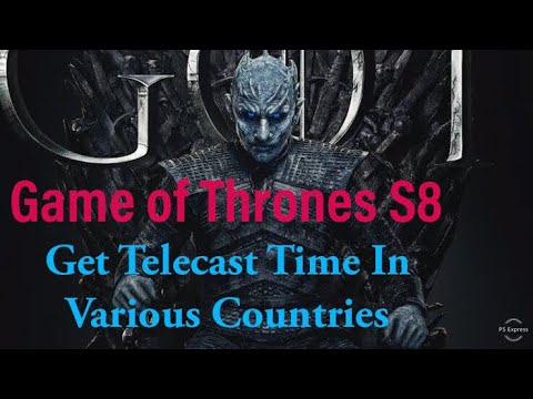 Game Of Thrones Season 8 How To Watch In India, US, UK, Ireland, Canada, Other Country As Well