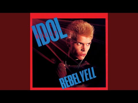 Billy Idol - Rebel Yell [Classic Rock]